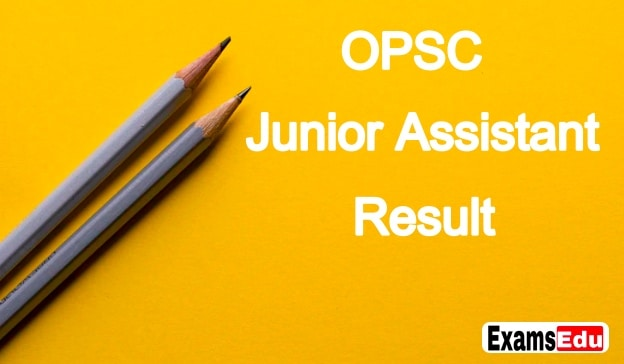 OPSC Junior Assistant Result 2019