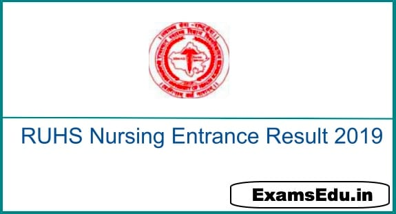 RUHS B.Sc Nursing Entrance Exam Result 2019