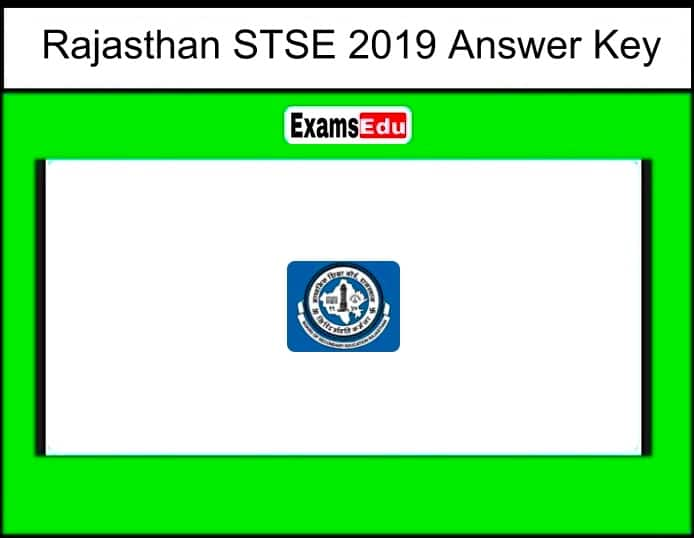 Rajasthan STSE 2019 Answer Key