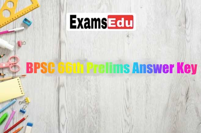 BPSC 66th Answer Key 2020 Prelims CCE Exam Paper PDF
