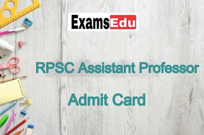 RPSC Assistant Professor Admit Card 2021 College Lecturer Exam Date