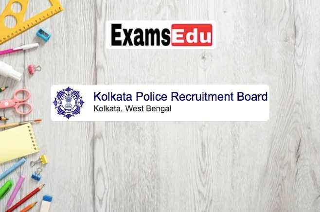 Kolkata Police Recruitment 2021 Constable, Driver