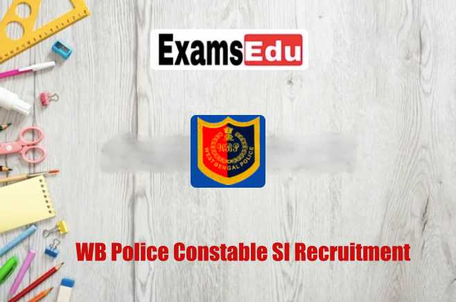 WB Police Constable SI Recruitment 2021 Apply Online Form