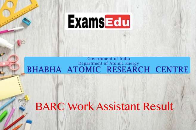 BARC Work Assistant Result 2021 – Group C Exam