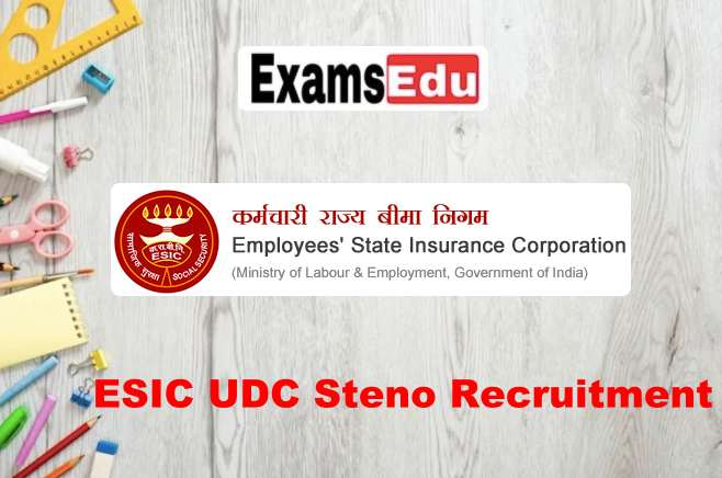 ESIC UDC Group C Recruitment 2021 – Apply Online Application Form
