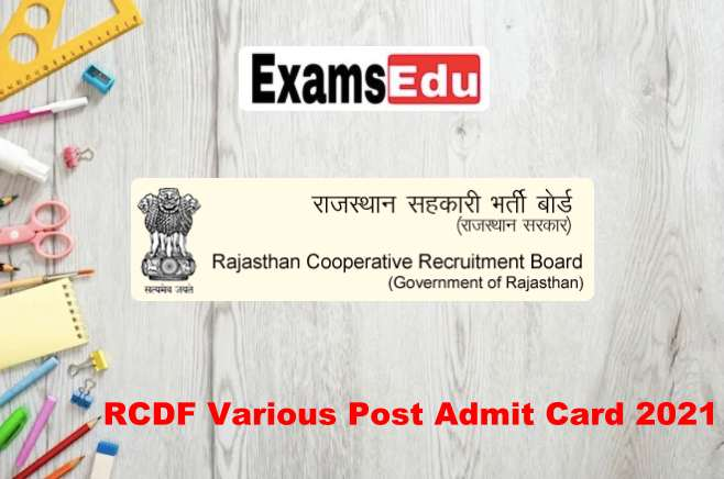 RCDF Various Posts Admit Card 2021 – Rajcrb.rajasthan.gov.in Exam Date
