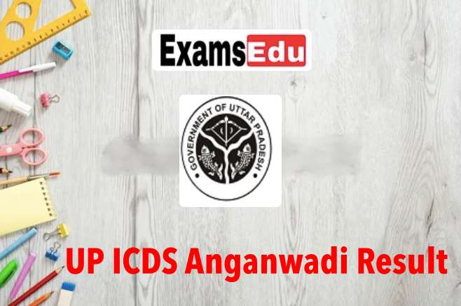 UP ICDS Anganwadi Worker Result 2021 Download Merit List PDF